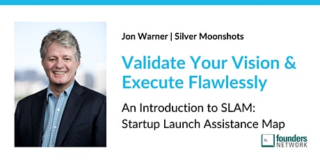 Validate Your Vision & Execute Flawlessly (An Introduction to SLAM) tickets