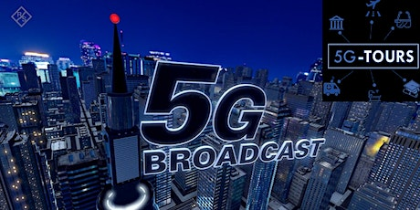 The role of broadcast and multicast in 5G-TOURS tickets
