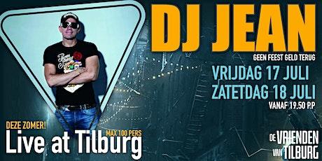 DJ JEAN live @ Tilburg tickets