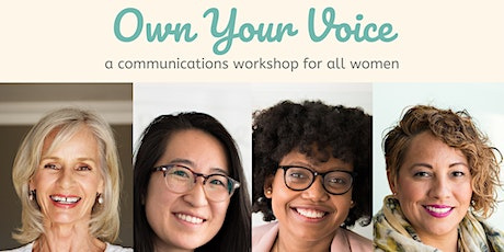 Own Your Voice – Remove Communication Roadblocks tickets