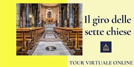 Il giro delle sette chiese biglietti