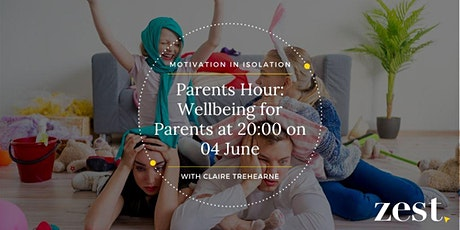 Parents Hour: Wellbeing for Parents with Claire Trehearne tickets