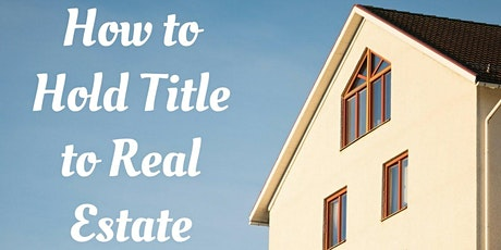 How to Hold Title To Real Estate tickets