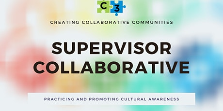 Supervisor Collaborative - Practicing and Promoting Cultural Awareness tickets