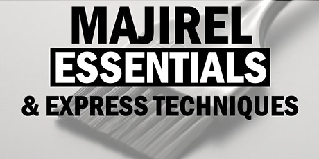 L'Oréal Professionnel Essentials of Majirel  & Express Techniques tickets