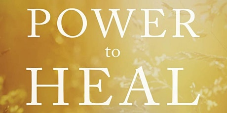 Power To Heal (6 Weeks Study Class) tickets