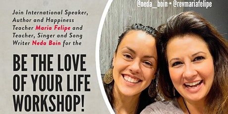 Be the Love of Your Life Workshop! tickets