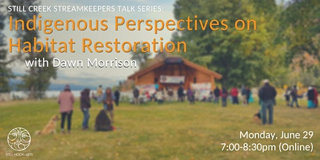 Indigenous Perspectives on Habitat Restoration (Webinar) tickets