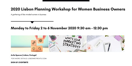 2020 Lisbon Planning Workshop & Mastermind for Women Business Owners  tickets