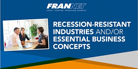 Recession Resistant Industries and Business Concepts tickets