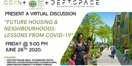 Future Housing and Neighbourhoods: Lessons from Covid-19 tickets