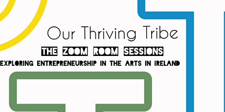 Our Thriving Tribe Zoome Room Session 1 tickets