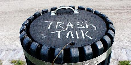 Trash Talk: Zero Waste Panel Discussion tickets