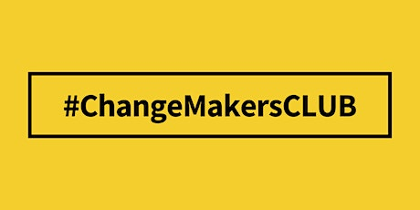 "ChangeMakersClub: ""Real Life Networking"" entradas"
