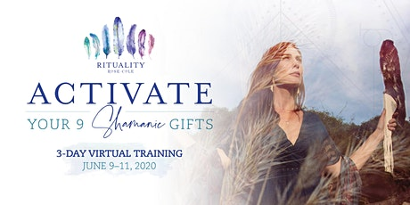 """ONLINE: """"Activate Your 9 Shamanic Gifts"""" - 3 Day Virtual Event tickets"""