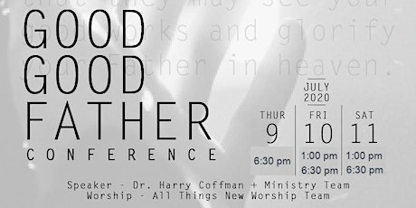 GOOD GOOD FATHER CONFERENCE 2020 tickets
