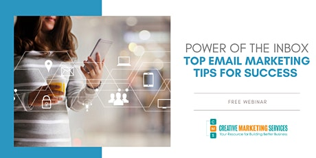 Live Webinar: The Power of the Inbox - Email Marketing Tips tickets