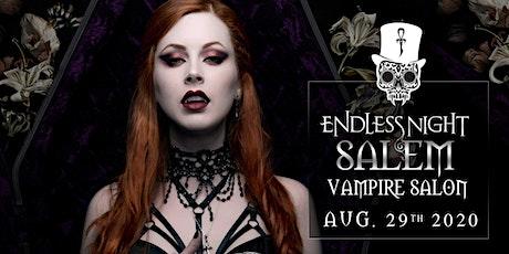 Endless Night: Salem Vampire Salon - August 2020 tickets