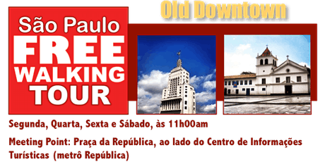 SP Free Walking Tour - OLD DOWNTOWN (Português) ingressos