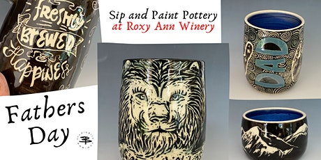 Father's Day Sip and Paint Pottery at Roxy Ann Winery tickets