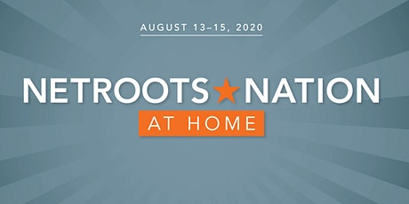 Netroots Nation 2020 (At Home) tickets