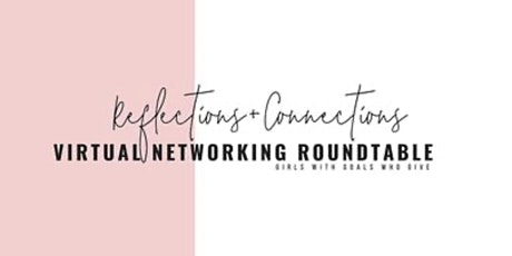 Virtual Roundtable: Reflections + Connections tickets