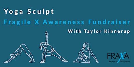 Yoga Sculpt Fragile X  Awareness Fundraiser tickets