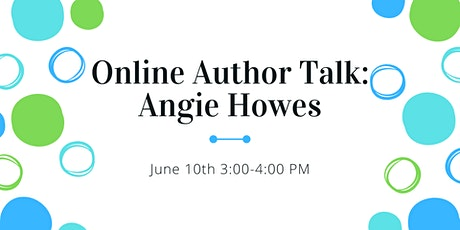 Online Author Talk: Angie Howes tickets