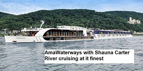 AmaWaterways, explore River Cruising at it's Finest tickets