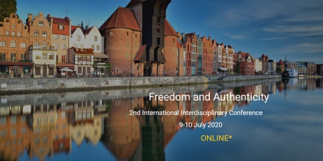 FREEDOM AND AUTHENTICITY - International Interdisciplinary Conference tickets