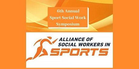 6th Annual Social Work in Sports Symposium tickets