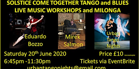 Solstice Come Together Tango & Blues Live Music Workshop and Milonga tickets