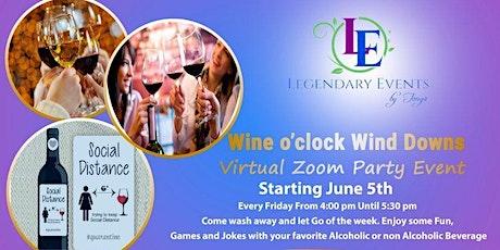 Wine O'Clock Wind Downs - June 5, 2020 tickets