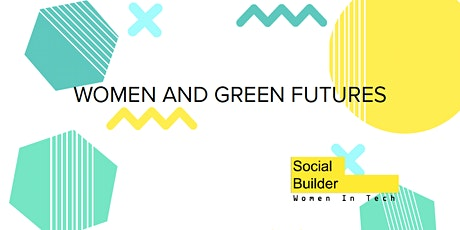 Women and the Future of Work: Women and Green Futures tickets
