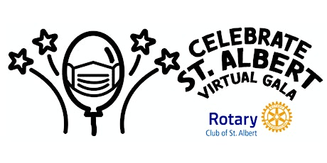 Celebrate St. Albert - Virtual Gala and Auction - Rotary Club of St. Albert 30th Anniversary  tickets