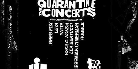 The Quarantine Concerts: Livestream tickets