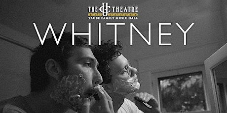 Whitney (Livestream) tickets