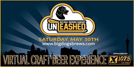 BIG DOG'S UNLEASHED! ONLINE BEER EVENT 053020  tickets