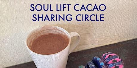 Soul Lift Cacao Sharing Circle tickets