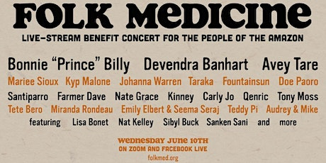 Folk Medicine - live-stream benefit concert for the people of the Amazon tickets