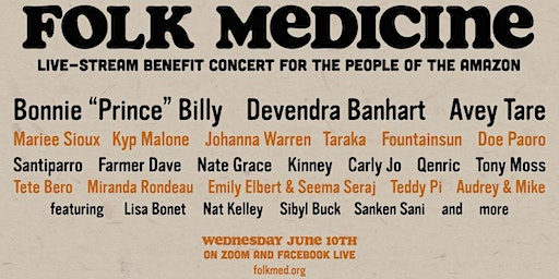 Folk Medicine - live-stream benefit concert for the people of the Amazon