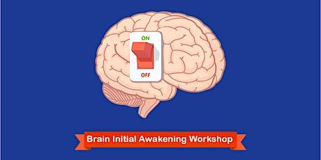 Brain Initial Awakening Workshop tickets
