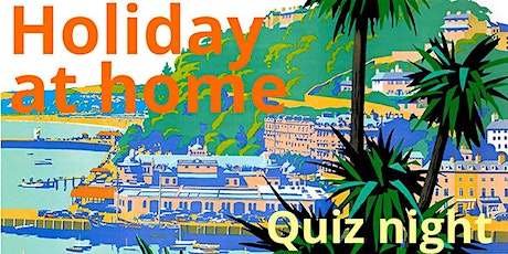 Holiday at home quiz night tickets
