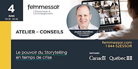 ATELIER - CONSEILS   Le pouvoir du Storytelling en temps de crise billets
