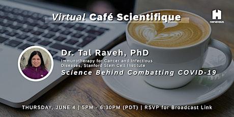 Virtual Café Scientifique | Science Behind Combating COVID-19 tickets