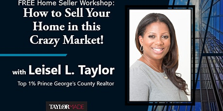 FREE Home Seller Workshop: How to Sell Your Home in this CRAZY Market! tickets