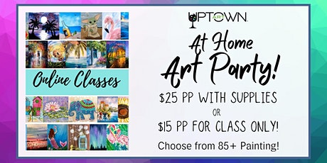 Uptown Art Online Painting Class - Choose one tickets