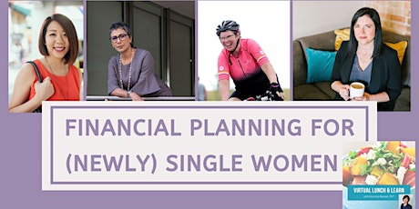 Financial Planning for (Newly) Single Women: Lunch & Learn with Caroline tickets