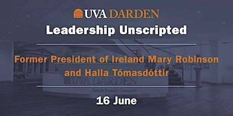 Leadership Unscripted: Former President Mary Robinson and Halla Tómasdóttir tickets