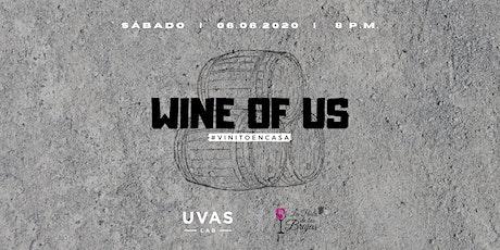 WINE OF US #vinitoencasa entradas